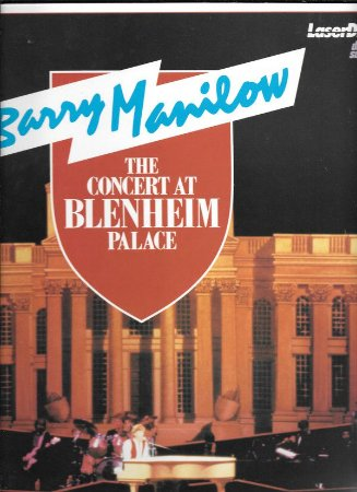 Barry Manilow – The Concert At Blenheim Palace