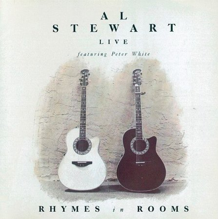 CD - Al Stewart Live Featuring Peter White ‎– Rhymes In Rooms - IMP