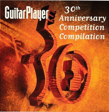 CD - Guitar Player 30th Anniversary Competition Compilation  - IMP  (Vários Artistas)