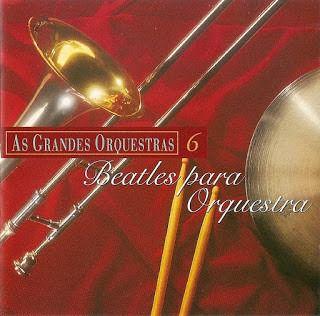 CD - Various - As Grandes Orquestras - Beatles Para Orquestra - Vol - 6