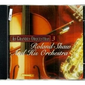 CD - As Grandes Orquestras 3 - Roland Shaw and His Orchestra