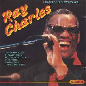 CD - Ray Charles ‎– I Can't Stop Loving You - IMP