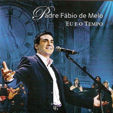 Padre Fábio De Melo – Eu E O Tempo
