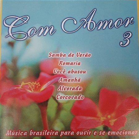 CD - Com Amor 3 (Vários Artistas)