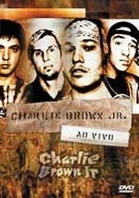 Charlie Brown Jr. Ao Vivo