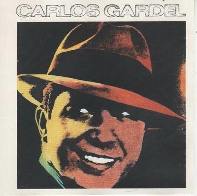 CD - Carlos Gardel – Los Grandes Exitos de Carlos Gardel