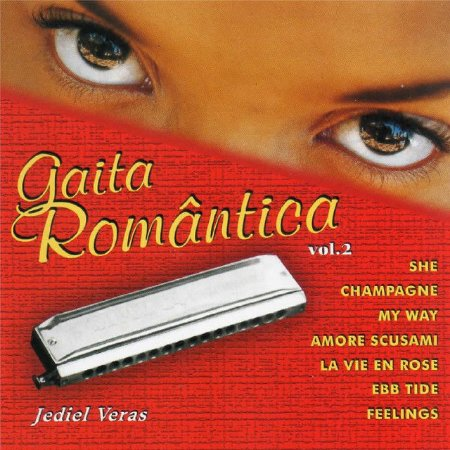 CD - Jediel Veras - Gaita Romântica. - vol. 2