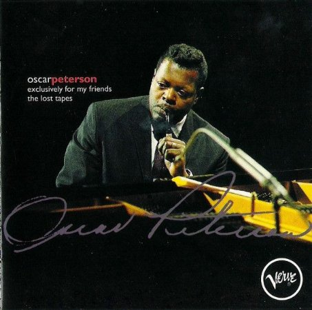 Oscar Peterson – Exclusively For My Friends: Lost Tapes