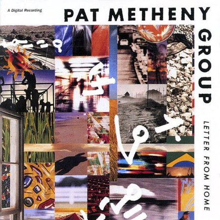 Pat Metheny Group ‎– Letter From Home