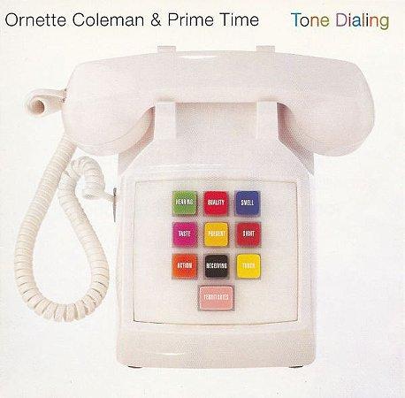 CD - Ornette Coleman & Prime Time – Tone Dialing - IMP