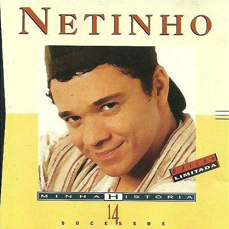 CD - Netinho – Minha História