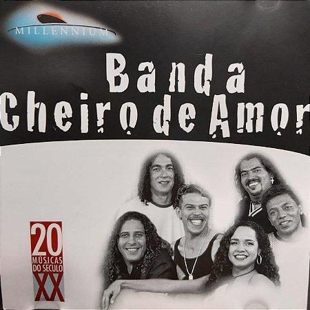 CD - Banda Cheiro De Amor (Coleção Millennium - 20 Músicas Do Século XX)