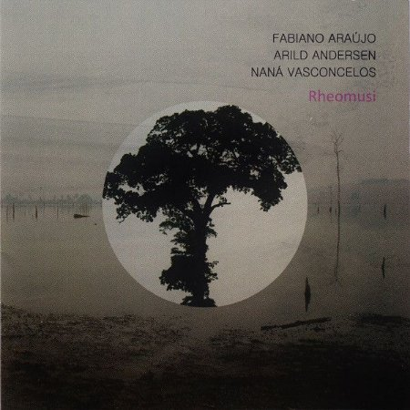 Fabiano Araújo, Arild Andersen, Naná Vasconcelos – Rheomusi