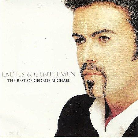 CD - George Michael – Ladies & Gentlemen (The Best Of George Michael ) CD duplo - IMP