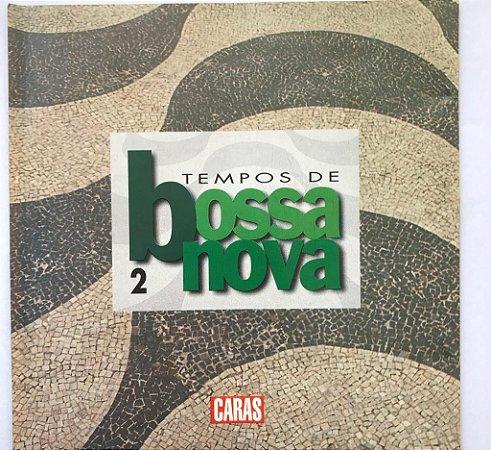 CD – Tempos De Bossa Nova 2 (Coleção Revista Caras)