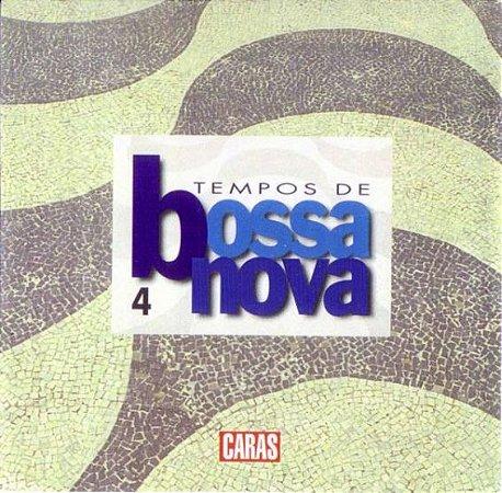 CD – Tempos De Bossa Nova 4 (Coleção Revista Caras)