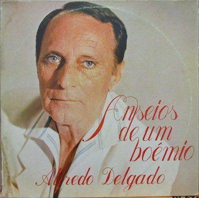 LP - Alfredo Delgado - Anseios de um Boêmio
