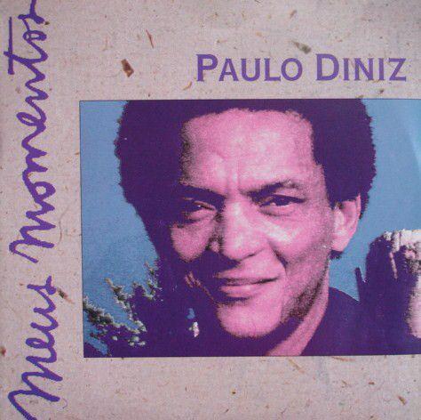 CD - Paulo Diniz (Coleção Meus Momentos)
