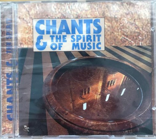 CD - Chants & The Spirit Of Music - Collection - IMP