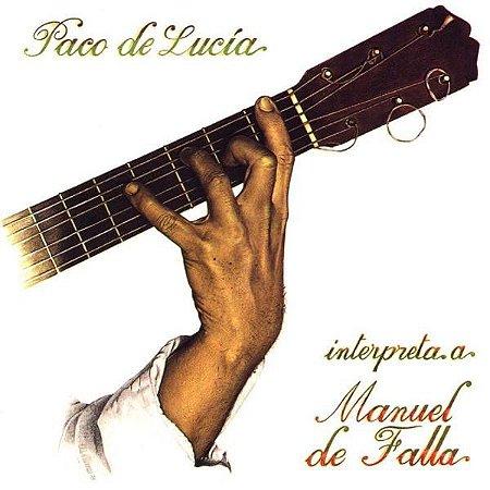 CD - Paco De Lucía – Interpreta A Manuel De Falla - IMP