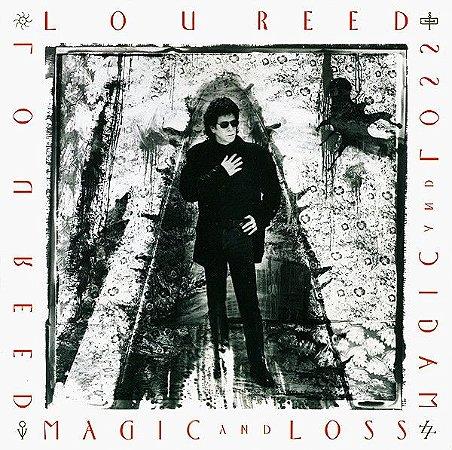 Lou Reed – Magic And Loss