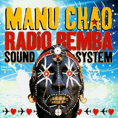 CD - Manu Chao – Radio Bemba Sound System