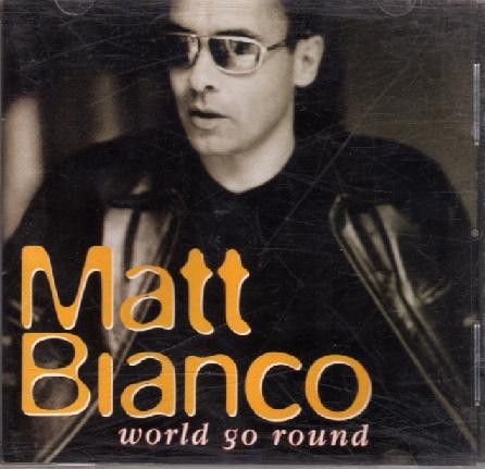 CD - Matt Bianco ‎– World Go Round