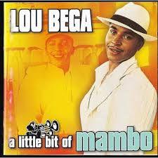 Lou Bega – A Little Bit Of Mambo