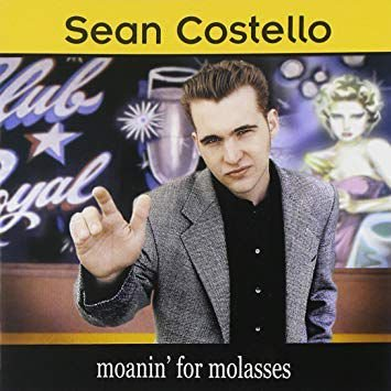 CD - Sean Costello ‎– moanin' for molasses - IMP