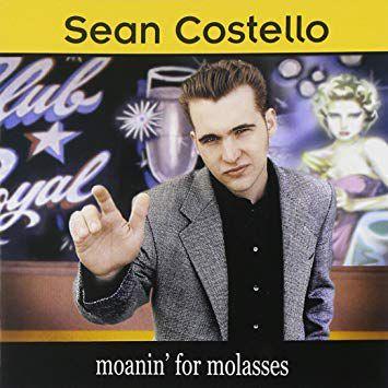 CD - Sean Costello – moanin' for molasses - IMP
