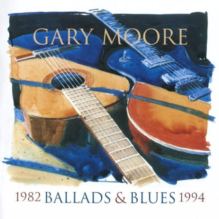 Gary Moore ‎– Ballads & Blues 1982-1994