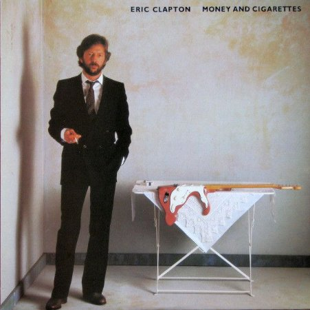 CD - Eric Clapton – Money And Cigarettes - GERMANY