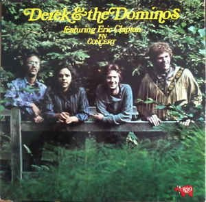 Derek & The Dominos – Featuring Eric Clapton In Concert -  Cd Duplo.