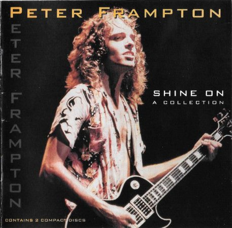 CD - Peter Frampton ‎– Shine On (A Collection) - Minha História Internacional (Cd Duplo)