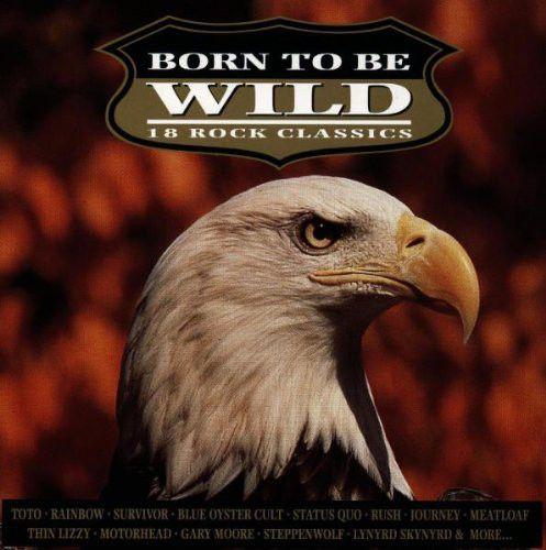 CD - Various – Born To Be Wild (18 Rock Classics) - IMP