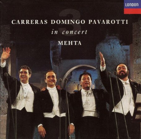 CD - CARRERAS - DOMINGO - PAVAROTTI - IN CONCERT MEHTA