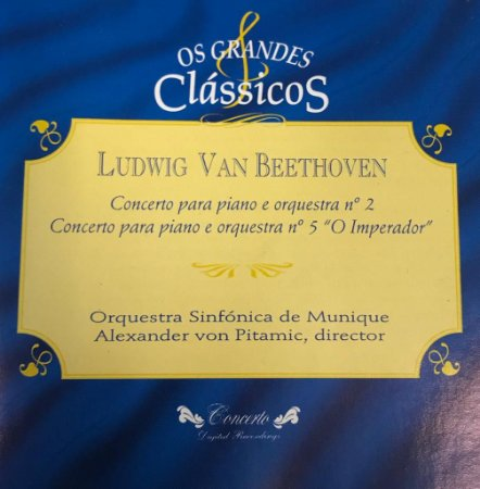 "CD - Ludwig Van Beethoven - Concerto Para Piano e Orquestra N.2 - Concerto Para Piano e Orquestra N.5 ""O Imperador"" / Os Grandes Clássicos"