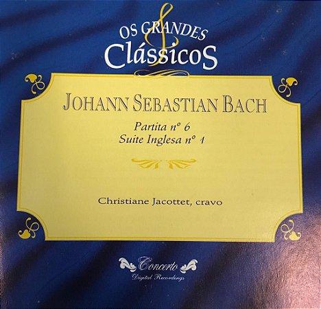 Johann Sebastian Bach - Partita N.6 - Suite Inglesa N.1 / Os Grandes Clássicos