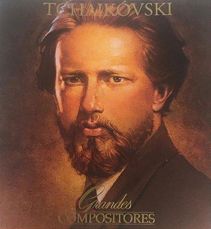 CD - Tschaikowsky (Coleção Grandes Compositores) (CD Duplo)