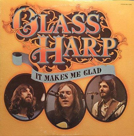 LP -  Glass Harp – It Makes Me Glad 1972