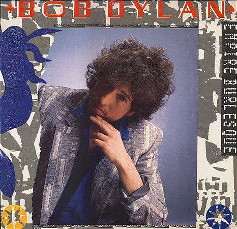 LP - Bob Dylan – Empire Burlesque