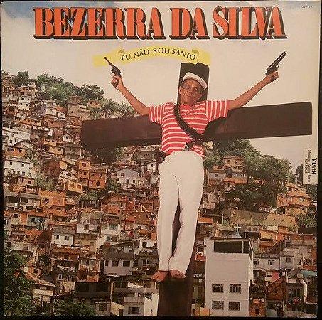 Bezerra Da Silva – Eu Não Sou Santo