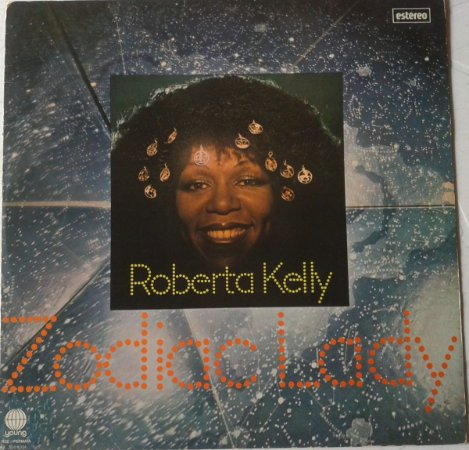 LP - Roberta Kelly ‎– Zodiac Lady