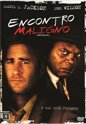Encontro Maligno ( Meeting Evil )