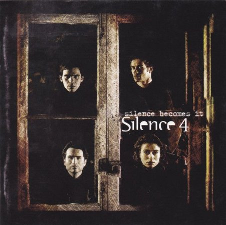 CD - Silence 4 ‎– Silence Becomes It