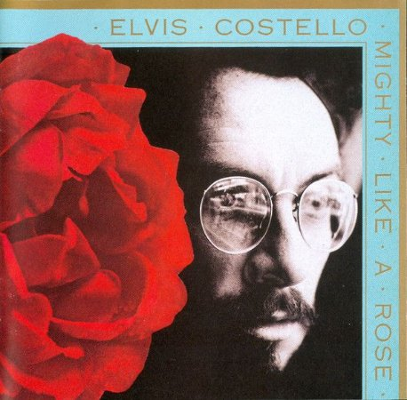 CD - Elvis Costello ‎– Mighty Like A Rose