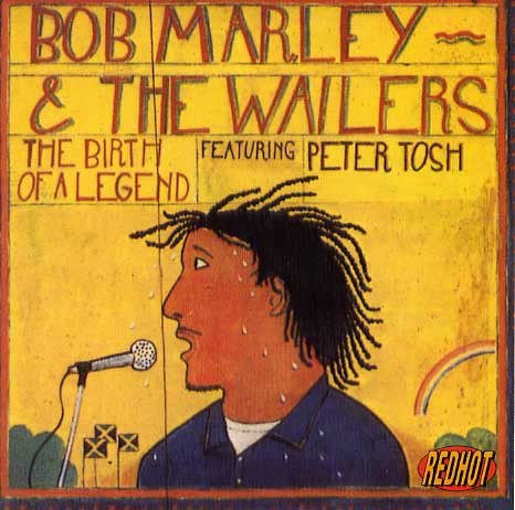 CD - Bob Marley & The Wailers Featuring Peter Tosh – The Birth Of A Legend