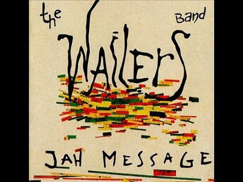 The Wailers Band – Jah Message