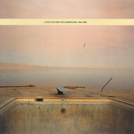 Lloyd Cole & The Commotions – 1984 - 1989
