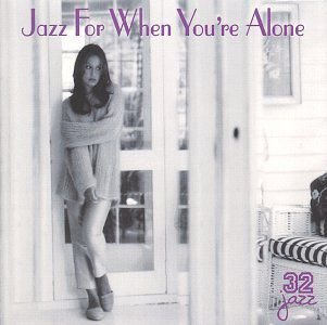 CD - Various – Jazz For When You're Alone